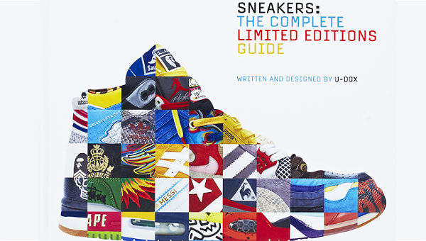 'Sneakers: The Complete Limited Editions Guide'